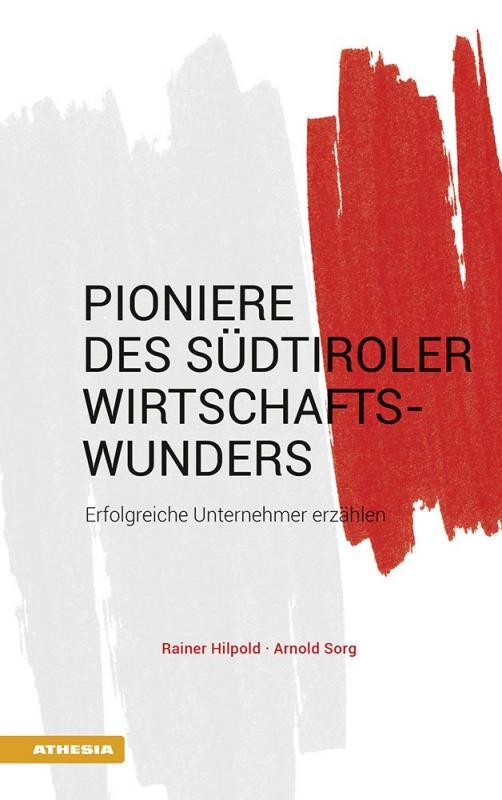 Cover-Bild Pioniere des Südtiroler Wirtschaftswunders