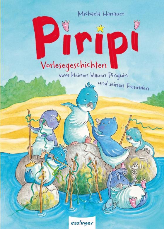 Cover-Bild Piripi – Vorlesegeschichten vom kleinen blauen Pinguin und seinen Freunden