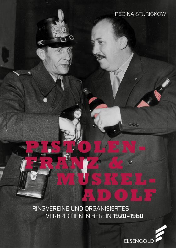 Cover-Bild Pistolen-Franz & Muskel-Adolf