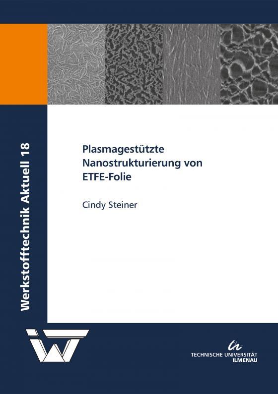 Cover-Bild Plasmagestützte Nanostrukturierung von ETFE-Folie