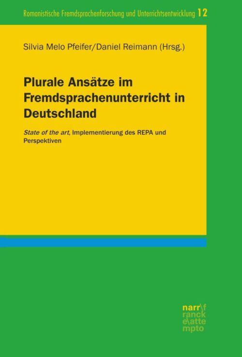 Cover-Bild Plurale Ansätze im Fremdsprachenunterricht in Deutschland