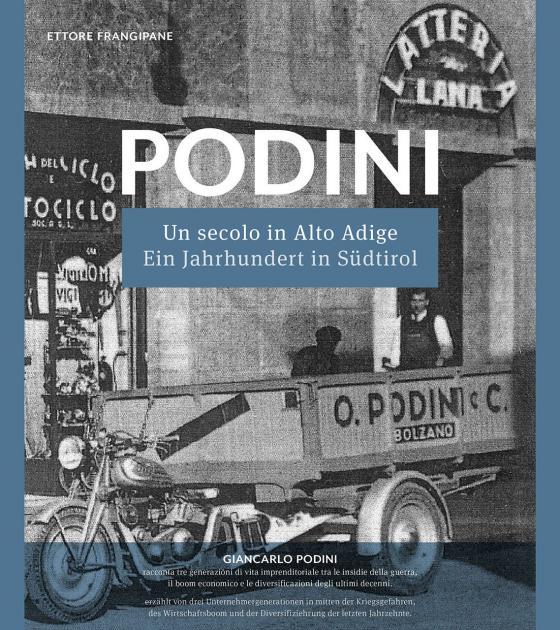 Cover-Bild PODINI: Un secolo in Alto Adige (1919–2019) - Ein Jahrhundert in Südtirol (1919–2019)