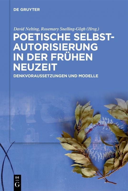 Cover-Bild Poetische Selbstautorisierung in der Frühen Neuzeit