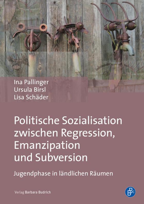 Cover-Bild Politische Sozialisation zwischen Regression, Emanzipation und Subversion