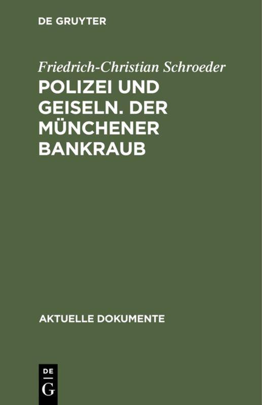 Cover-Bild Polizei und Geiseln. Der Münchener Bankraub