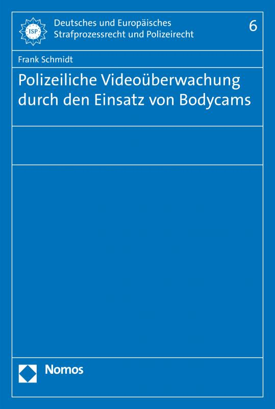 Cover-Bild Polizeiliche Videoüberwachung durch den Einsatz von Bodycams