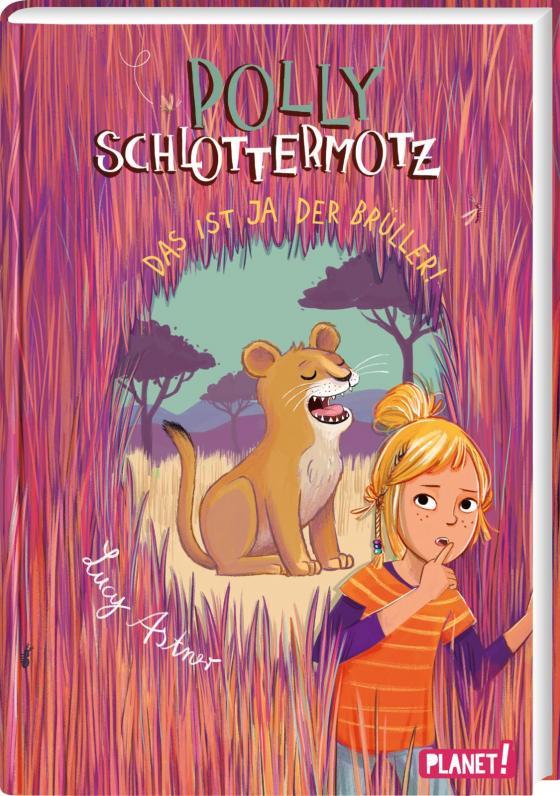 Cover-Bild Polly Schlottermotz 6: Das ist ja der Brüller!