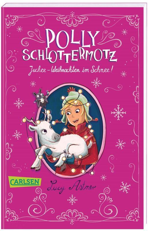 Cover-Bild Polly Schlottermotz: Juchee - Weihnachten im Schnee!