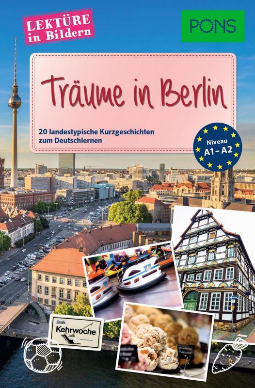 Cover-Bild PONS Lektüre in Bildern - Träume in Berlin
