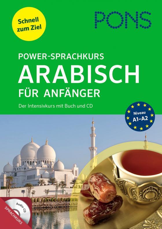 Cover-Bild PONS Power-Sprachkurs Arabisch für Anfänger