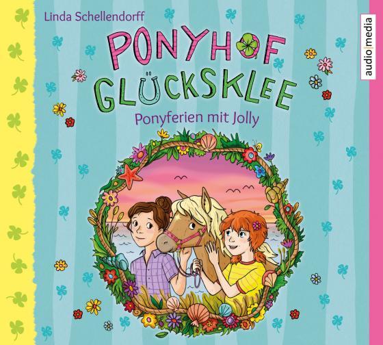 Cover-Bild Ponyhof Glücksklee – Ponyferien mit Jolly