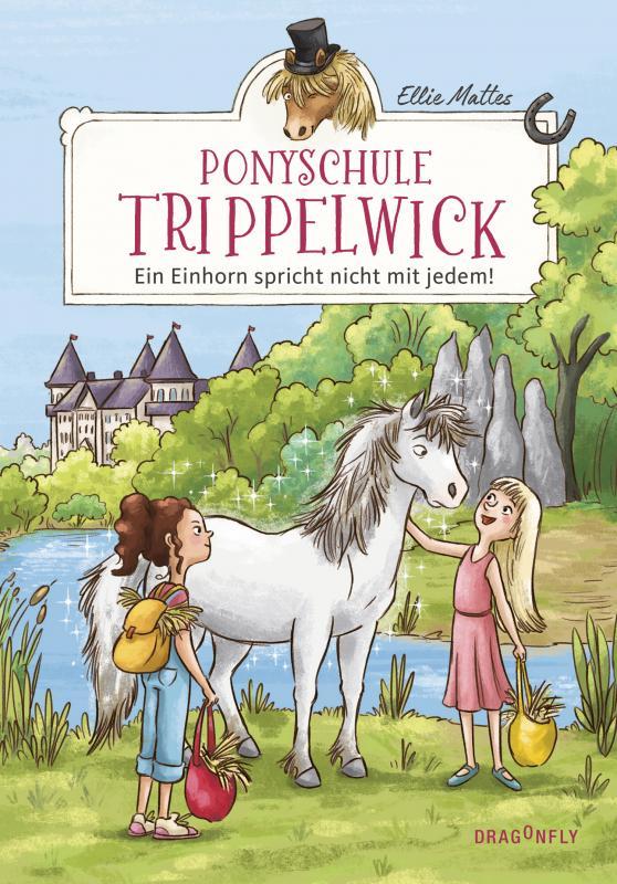 Cover-Bild Ponyschule Trippelwick - Ein Einhorn spricht nicht mit jedem