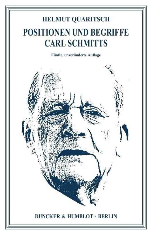 Cover-Bild Positionen und Begriffe Carl Schmitts.