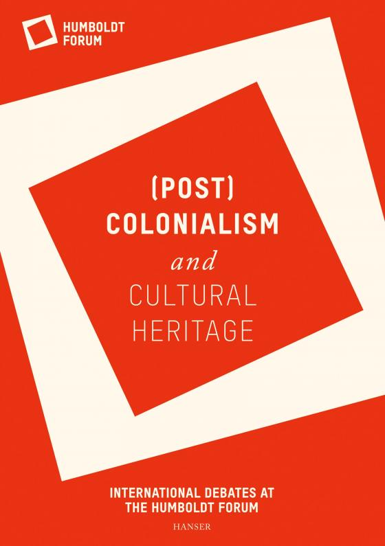 Cover-Bild (Post-)Colonialism and cultural heritage