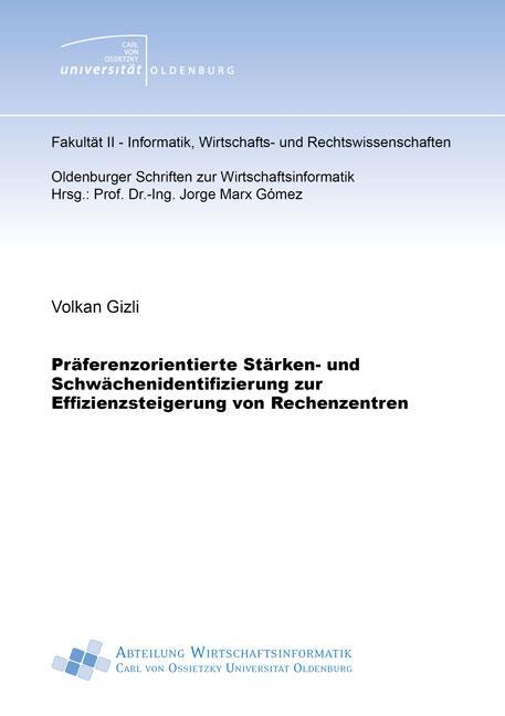 Cover-Bild Präferenzorientierte Stärken- und Schwächenidentifizierung zur Effizienzsteigerung von Rechenzentren