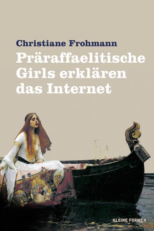 Cover-Bild Präraffaelitische Girls erklären das Internet