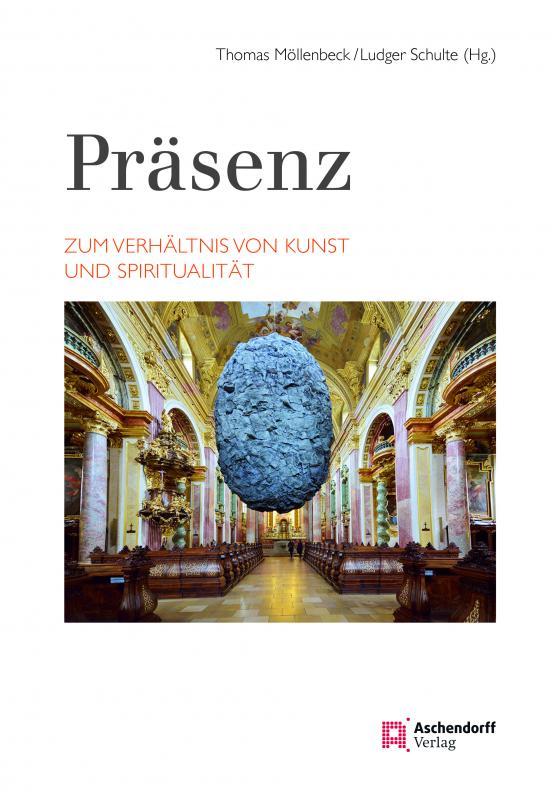 Cover-Bild Präsenz. Zum Verhältnis von Kunst und Spiritualität