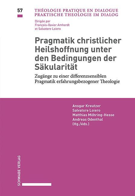 Cover-Bild Pragmatik christlicher Heilshoffnung unter den Bedingungen der Säkularität