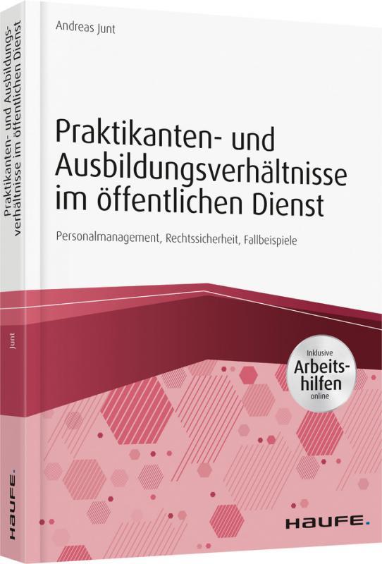 Cover-Bild Praktikanten- und Ausbildungsverhältnisse im öffentlichen Dienst - inkl. Arbeitshilfen online