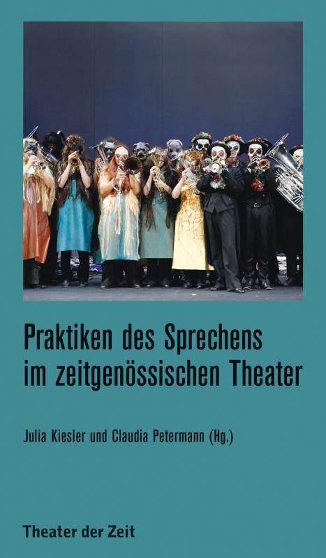 Cover-Bild Praktiken des Sprechens im zeitgenössischen Theater