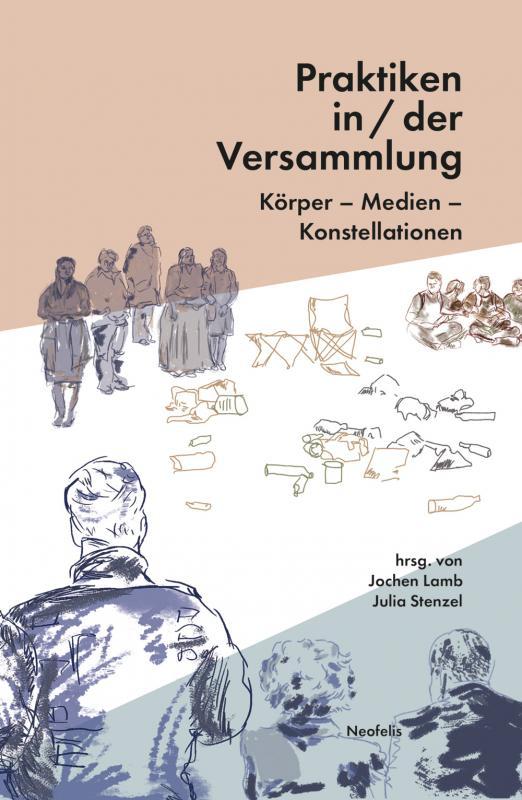 Cover-Bild Praktiken in/der Versammlung