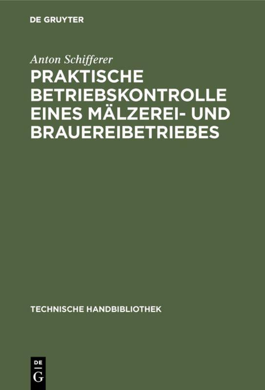 Cover-Bild Praktische Betriebskontrolle eines Mälzerei- und Brauereibetriebes