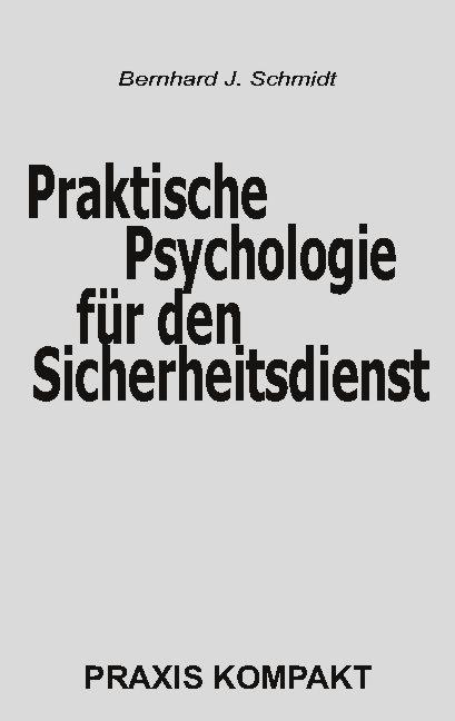 Cover-Bild Praktische Psychologie für den Sicherheitsdienst