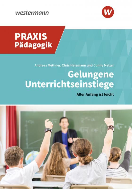Cover-Bild Praxis Pädagogik / Gelungene Unterrichtseinstiege