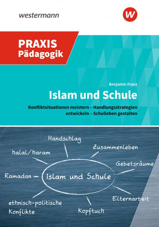 Cover-Bild Praxis Pädagogik / Islam und Schule