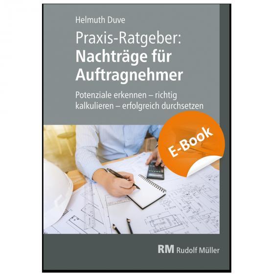 Cover-Bild Praxis-Ratgeber: Nachträge für Auftragnehmer - E-Book (PDF)