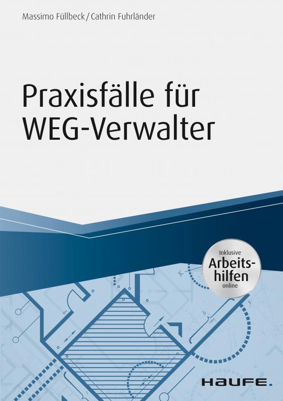Cover-Bild Praxisfälle für WEG-Verwalter - inkl. Arbeitshilfen online