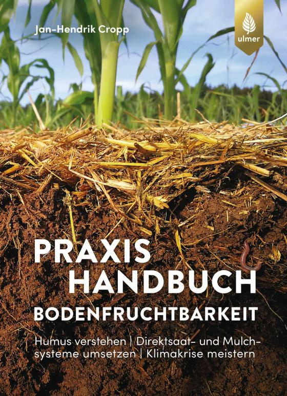 Cover-Bild Praxishandbuch Bodenfruchtbarkeit