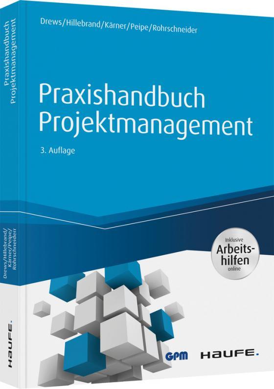 Cover-Bild Praxishandbuch Projektmanagement - inkl. Arbeitshilfen online