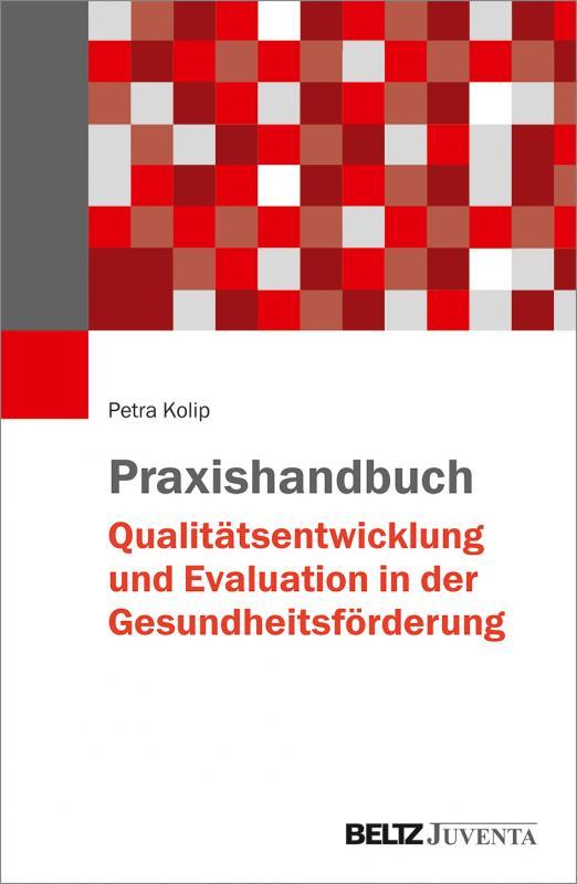 Cover-Bild Praxishandbuch Qualitätsentwicklung und Evaluation in der Gesundheitsförderung
