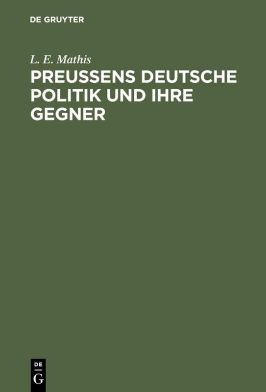 Cover-Bild Preußens deutsche Politik und ihre Gegner