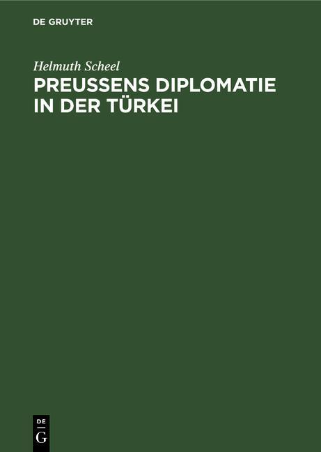 Cover-Bild Preussens Diplomatie in der Türkei