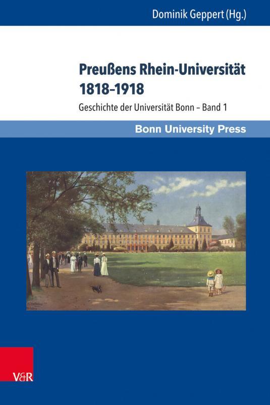 Cover-Bild Preußens Rhein-Universität 1818–1918