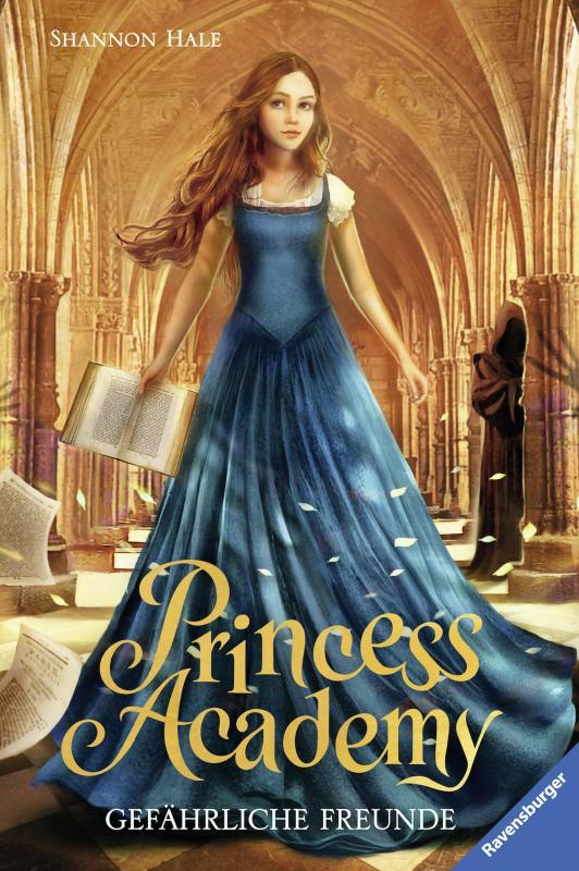 Cover-Bild Princess Academy, Band 2: Gefährliche Freunde