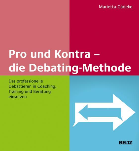 Cover-Bild Pro und Kontra – die Debating-Methode