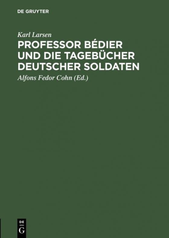 Cover-Bild Professor Bédier und die Tagebücher deutscher Soldaten