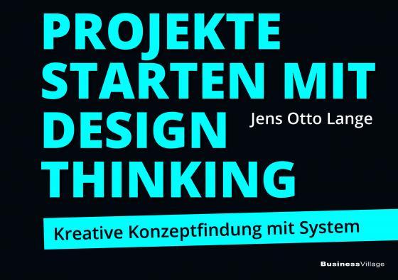 Cover-Bild Projekte starten mit Design Thinking