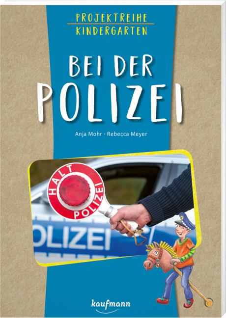 Cover-Bild Projektreihe Kindergarten - Bei der Polizei