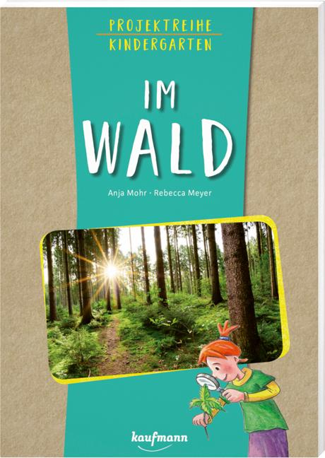 Cover-Bild Projektreihe Kindergarten - Im Wald