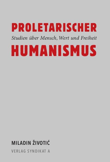 Cover-Bild Proletarischer Humanismus
