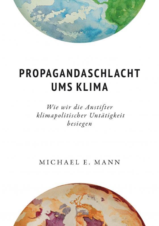 Cover-Bild Propagandaschlacht ums Klima