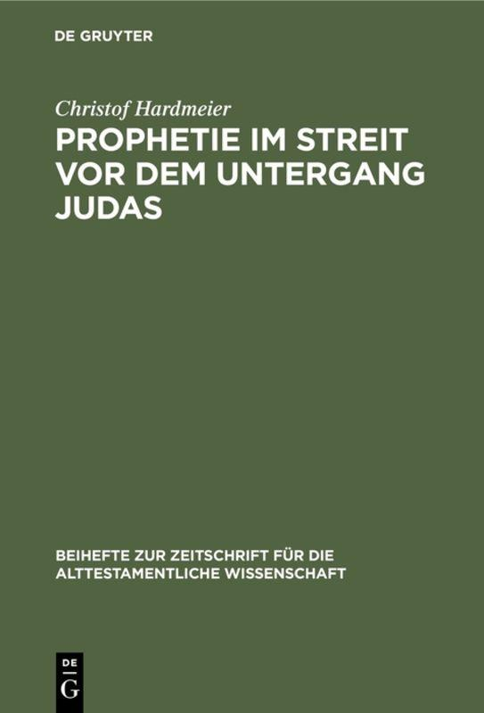 Cover-Bild Prophetie im Streit vor dem Untergang Judas