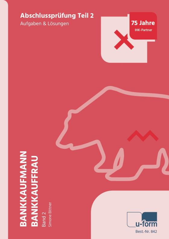 Cover-Bild Prüfungsknacker Bankkaufmann/Bankkauffrau Band 2