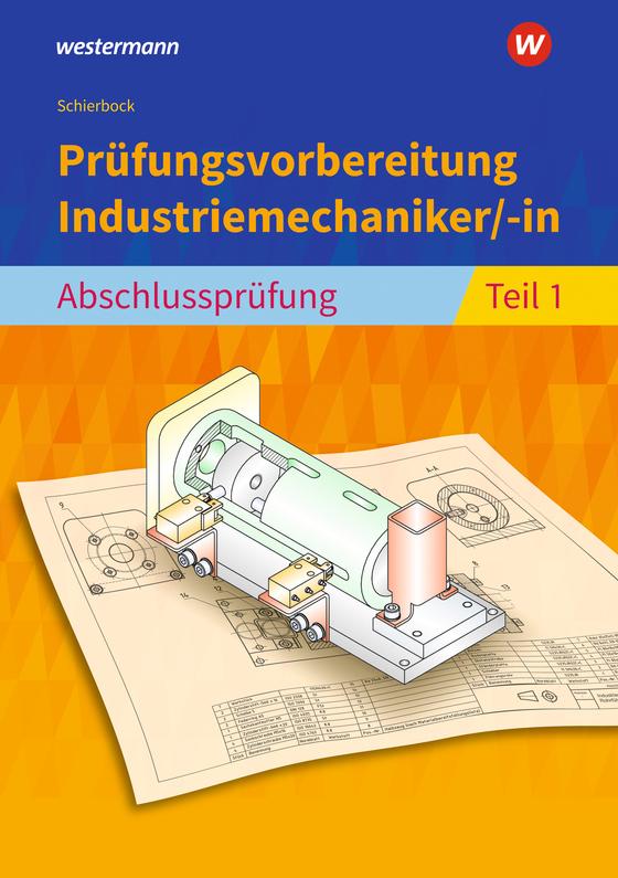Cover-Bild Prüfungsvorbereitung / Prüfungsvorbereitung Industriemechaniker/-in