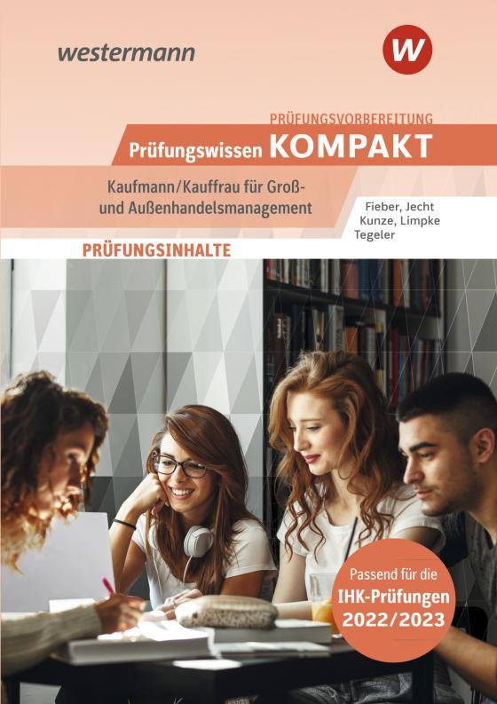 Cover-Bild Prüfungswissen kompakt / Prüfungswissen KOMPAKT - Kaufmann/Kauffrau für Groß- und Außenhandelsmanagement