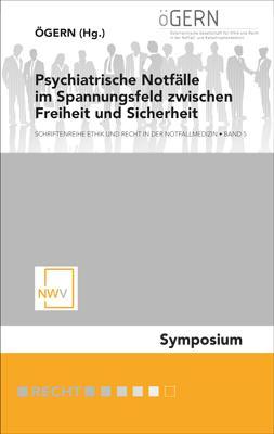 Cover-Bild Psychiatrische Notfälle im Spannungsfeld zwischen Freiheit und Sicherheit